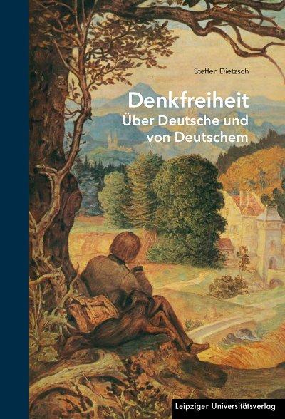 Steffen Dietzsch: Denkfreiheit
